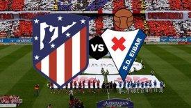 LIVE: Ατλέτικο Μαδρίτης - Εϊμπαρ